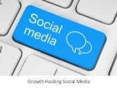 Growth Hacker le Social Media - Growth Hacking Paris 10