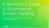 A Marketer's Guide to Ecommerce Gro...