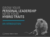 Grow Your Personal Leadership with Your Hybrid Traits