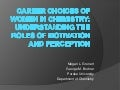 Understanding Women's Career Choices in Chemistry. By Megan Grunert and George Bodner