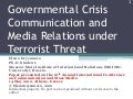 Governmental Crisis Communication and Media Relations under Terrorist Threat