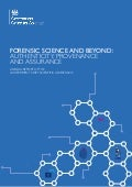 Forensic science and beyond: authenticity, provenance and assurance - report