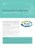Slowing Down to Speed Up:  6 Steps to Effective PLM Planning