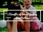 5 Benefits Of Breast Feeding for Mothers