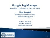 Google Tag Manager - Revolve Conference 2015