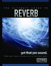 Gtps reverb ultimate guide e book