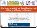 Challenges towards Model-Based Development of ELearning Management Systems