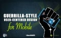 User-Centered Design for Mobile – Guerrilla Style!