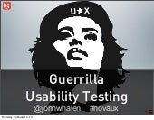 Guerrilla usability testing