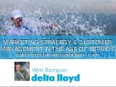 Marketing Strategy and Customer Management in the age of Service