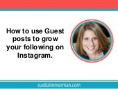 How to use Guest posts to grow your following on Instagram