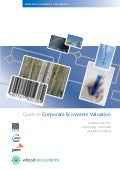 Guide to Corporate Ecosystem Valuation: A Framework for Improving Corporate Decision-Making