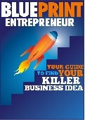 Guide To Find Your Killer Business Idea