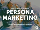 Ultimate Guide to Persona Marketing