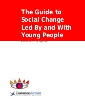 Guide to Social Change Led By and W...