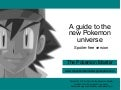 Guide to the new pokemon univerise (spoiler free)