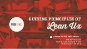 The Guiding Principles of Lean UX