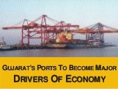 Gujarat's ports to become major dri...
