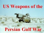 Gulf War Weapons