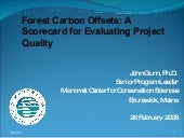 Forest Carbon Offsets: A scorecard ...