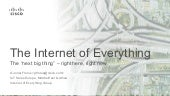 Digital Transformation by the Internet of Everything