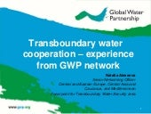 Transboundary water cooperation – experience from the GWP network, by Natalia Alexeeva