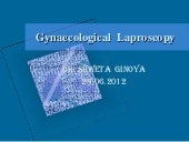 Gynaecological  laproscopy