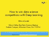 How to Win Data Science Competitions With Deep Learning