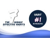 Habit #1 - Be Proactive