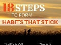 18 Steps To Form Habits That Stick