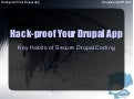 Hack-Proof Your Drupal App