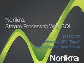 Norikra: Stream Processing with SQL
