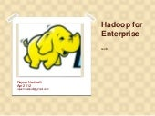 Hadoop For Enterprises
