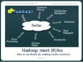 Hadoop meet Rex(How to construct ha...