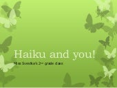 Haiku and you!