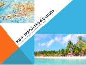 Haiti: The Colors and Culture