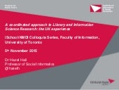 A coordinated approach to Library and Information Science Research: the UK experience