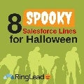 8 Spooky Salesforce Lines for Halloween