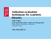 Collection evaluation techniques for academic libraries