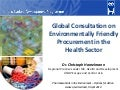 Global consultation on environmentally friendly procurement in the health sector