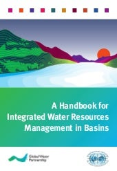 Handbook for IWRM in basins
