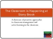 The Classroom is HAPPENING at Stony...
