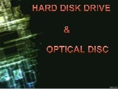 Hard disk & Optical disk (college g...