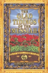 Harun Yahya Islam   The Glad Tiding...