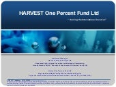 Harvest one percent fund presentati...