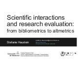 Scientific Interactions and Research Evaluation: From Bibliometrics to Altmetrics - Keynote ISI2015