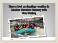 Have a look on dazzling variation in zanskar mountain scenery with river rafting