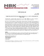 HIGHBANK (HBK-TSXV).NEWS. Aug.11.14 William (Bill) Loucks,CPA, CA, CFP,appointed to the board