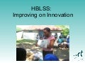HBLSS: Improving on Innovation