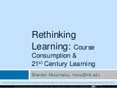 Rethinking Learning: Course Consump...